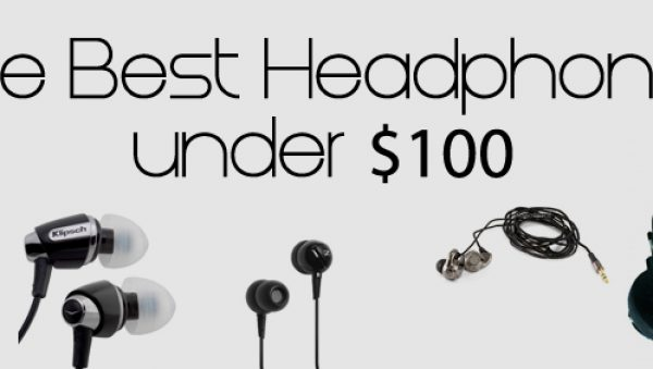 Best Headphones under $100